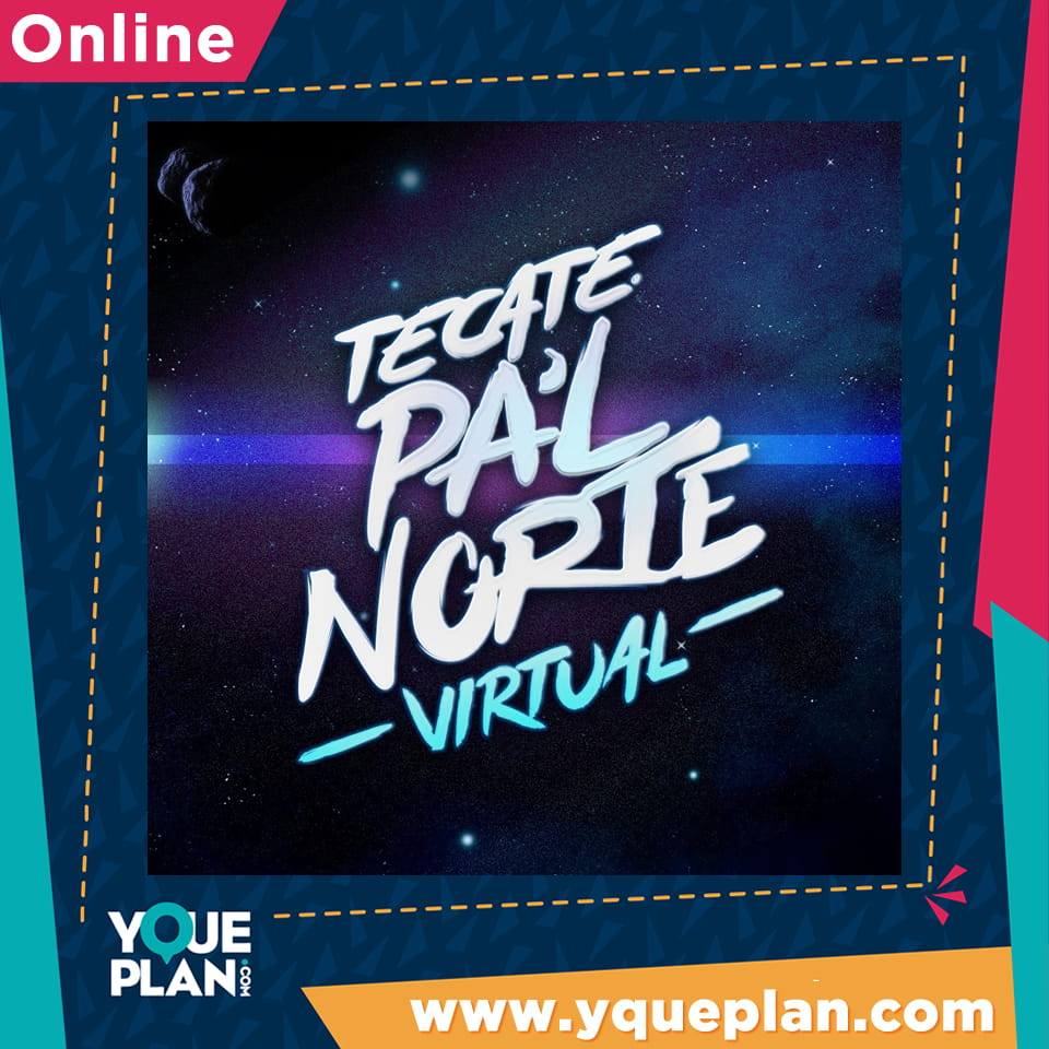 Tecate Pal Norte Virtual
