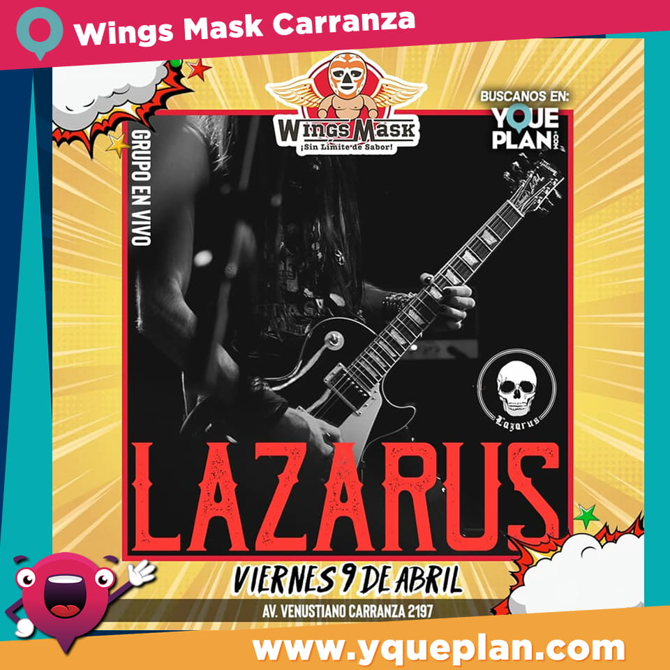 Grupo Lazaurs en Wings Mask